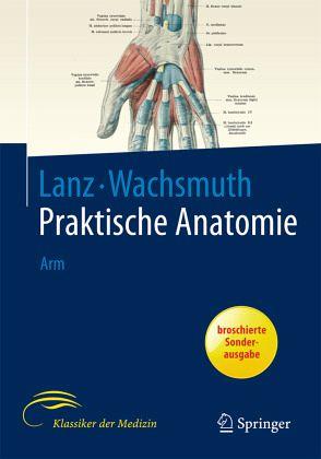 Arm / Praktische Anatomie Bd.1/3 von Titus von Lanz; Werner ...