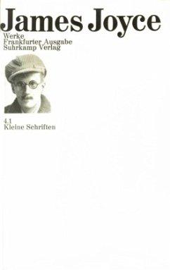 Kleine Schriften / Werke Bd.4/1 - Joyce, James