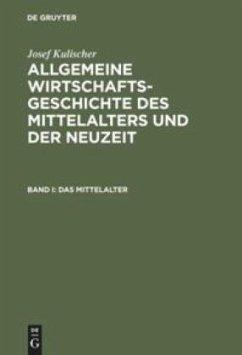 Allgemeine Wirtschaftsgeschichte des Mittelalters und der Neuzeit - Kulischer, Josef