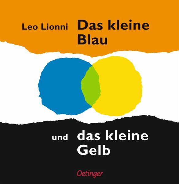 das kleine blau und das kleine gelb von leo lionni buch. Black Bedroom Furniture Sets. Home Design Ideas