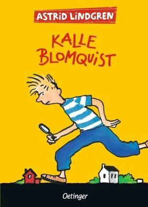 Kalle Blomquist - Lindgren, Astrid