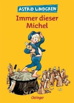 Immer dieser Michel, Gesamtausgabe - Lindgren, Astrid
