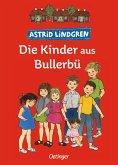 Die Kinder aus Bullerbü / Wir Kinder aus Bullerbü Bd.1