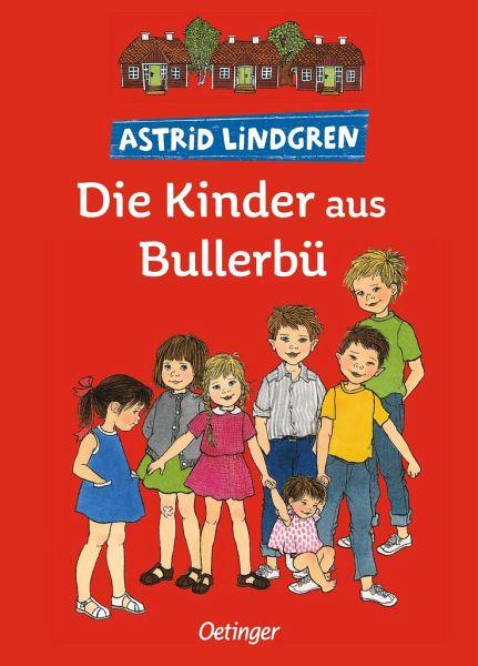 Die kinder aus bullerb gesamtausgabe von astrid lindgren for Die kinder des
