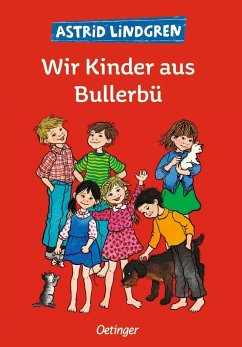 Wir Kinder aus Bullerbü Bd.1 - Lindgren, Astrid