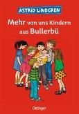 Mehr von uns Kindern aus Bullerbü / Wir Kinder aus Bullerbü Bd.2