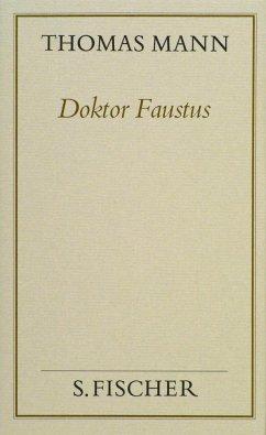 Doktor Faustus (Frankfurter Ausgabe Band 1) - Mann, Thomas