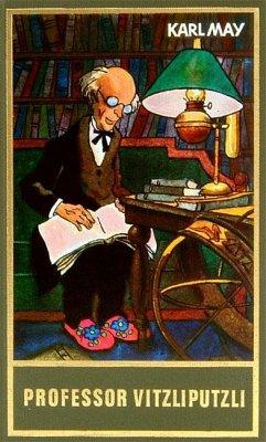 Professor Vitzliputzli - May, Karl
