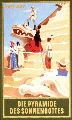 Die Pyramide des Sonnengottes - May, Karl