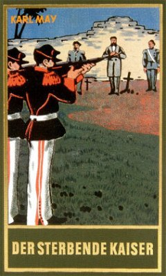 Der sterbende Kaiser - May, Karl