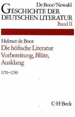 Die höfische Literatur / Geschichte der deutschen Literatur von den Anfängen bis zur Gegenwart Bd.2 - Henning, Ursula (Bearb.)
