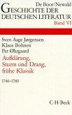 Aufklärung, Sturm und Drang, frühe Klassik (1740-1789) / Geschichte der deutschen Literatur von den Anfängen bis zur Gegenwart Bd.6