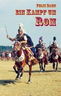 Ein Kampf um Rom - Dahn, Felix