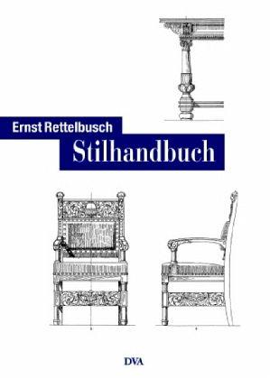 Stilhandbuch - Rettelbusch, Ernst