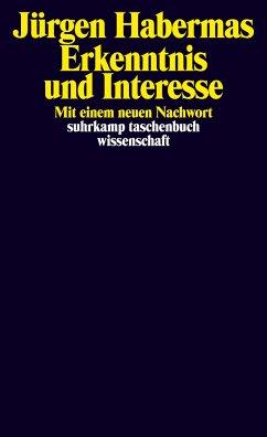Erkenntnis und Interesse - Habermas, Jürgen