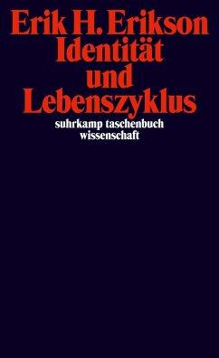 Identität und Lebenszyklus - Erikson, Erik H.