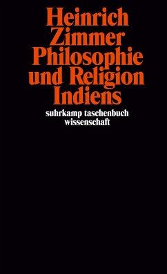 Philosophie und Religion Indiens - Zimmer, Heinrich