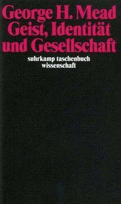 Geist, Identität und Gesellschaft - Mead, George H.