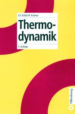 Thermodynamik - Kittel, Charles; Krömer, Herbert