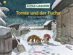 Tomte und der Fuchs - Lindgren, Astrid; Wiberg, Harald