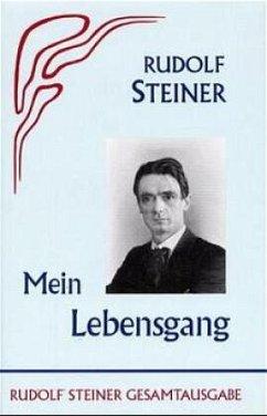 Mein Lebensgang - Steiner, Rudolf