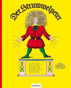 Der Struwwelpeter oder lustige Geschichten und drollige Bilder - Hoffmann, Heinrich