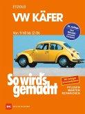 So wird's gemacht, VW Käfer von 9/60 bis 12/86