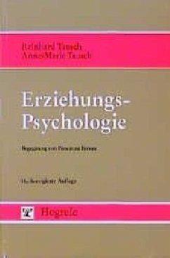 Erziehungspsychologie - Tausch, Reinhard; Tausch, Anne-Marie
