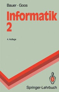 Informatik 2 - Bauer, Friedrich L.; Goos, Gerhard