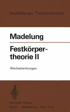 Festkörpertheorie II - Madelung, Otfried