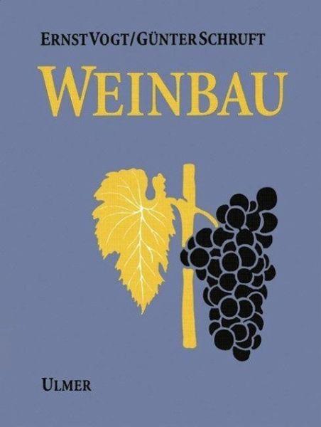 Weinbau - Vogt, Ernst; Schruft, Günter