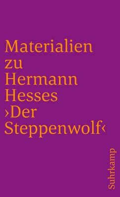 Materialien zu Hermann Hesses 'Der Steppenwolf' - Hesse, Hermann