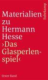 Materialien zu Hermann Hesse: Das Glasperlenspiel I