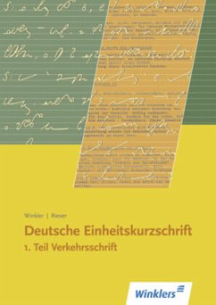 Deutsche Einheitskurzschrift 1. Verkehrsschrift - Winkler, Michael; Rieser, Kurt