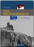 Das Riesengebirge und Isergebirge in 144 Bildern