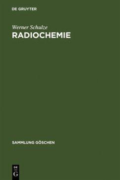 Radiochemie - Schulze, Werner