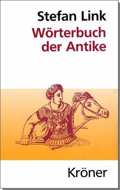 Wörterbuch der Antike - Link, Stefan