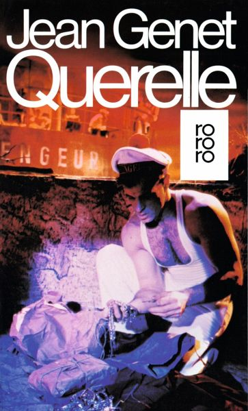 """Jean Genet """"Querelle"""""""