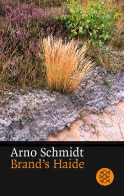 Brand's Haide - Schmidt, Arno