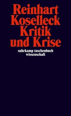 Kritik und Krise - Koselleck, Reinhart