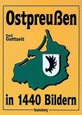 Ostpreußen in 1440 Bildern