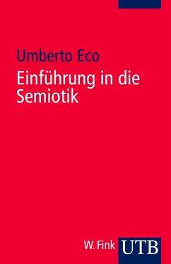Einführung in die Semiotik - Eco, Umberto