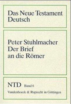 Der Brief an die Römer - Stuhlmacher, Peter