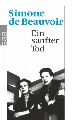 Ein sanfter Tod - Beauvoir, Simone de