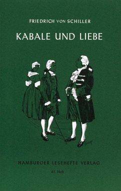 Kabale und Liebe - Schiller, Friedrich von