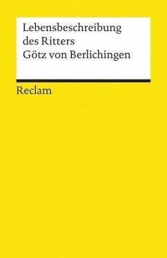 Die Lebensbeschreibung des Ritters Götz von Berlichingen - Berlichingen, Götz von