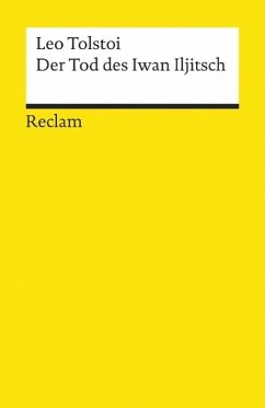 Der Tod des Iwan Iljitsch - Tolstoi, Leo N.