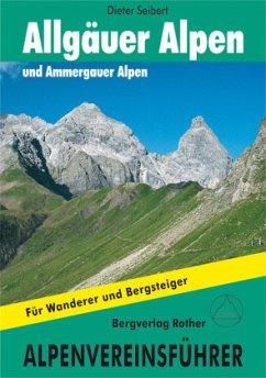 Allgäuer und Ammergauer Alpen - Seibert, Dieter