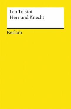 Herr und Knecht - Tolstoi, Leo N.