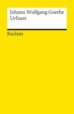 Der Urfaust - Goethe, Johann Wolfgang von